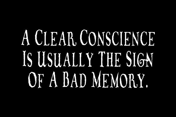 Clear Conscience Sign Of Bad Memory 6193 L