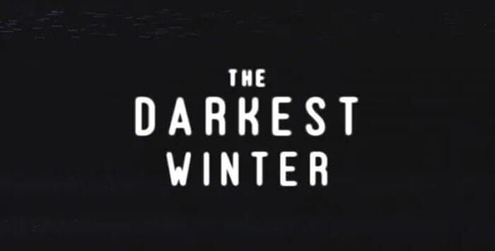 The Darkest Winter